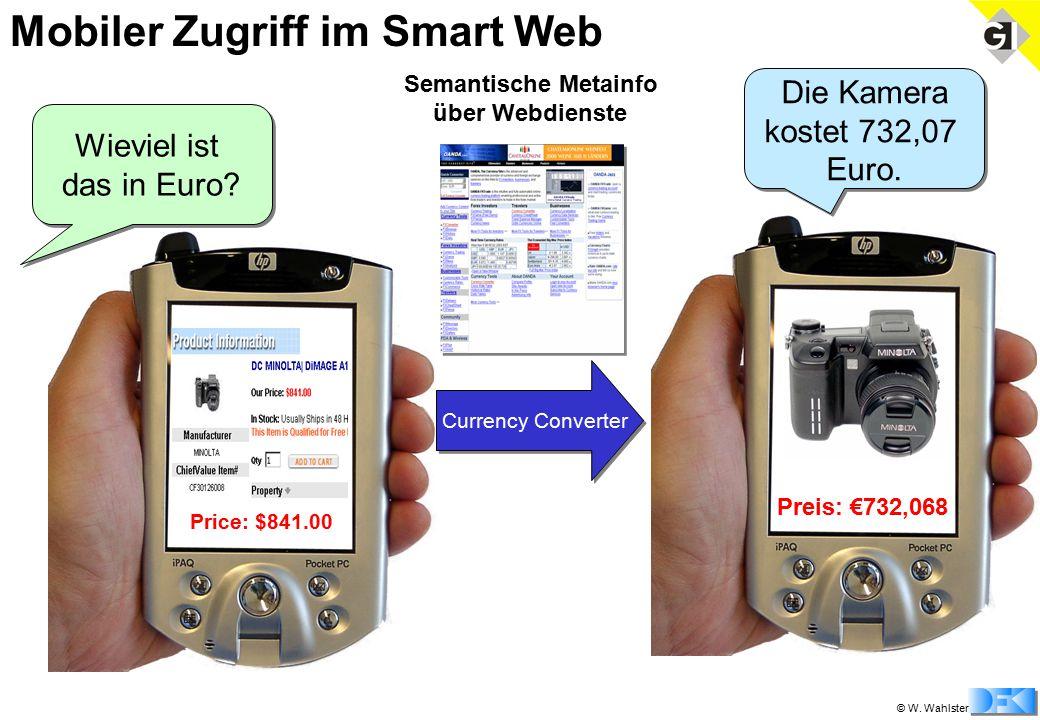© W. Wahlster Mobiler Zugriff im Smart Web Price: $841.00 Wieviel ist das in Euro.