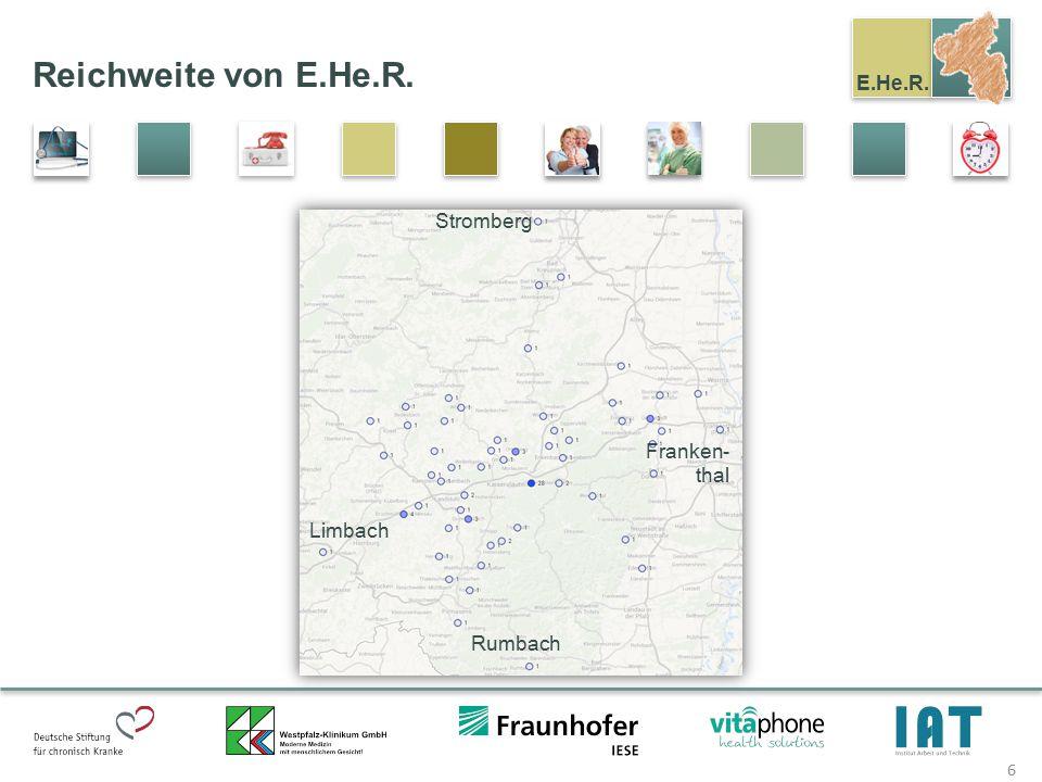 E.He.R. Reichweite von E.He.R. 6 Stromberg Franken- thal Limbach Rumbach