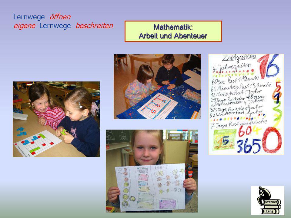Lernwege öffnen eigene Lernwege beschreiten Mathematik: Arbeit und Abenteuer
