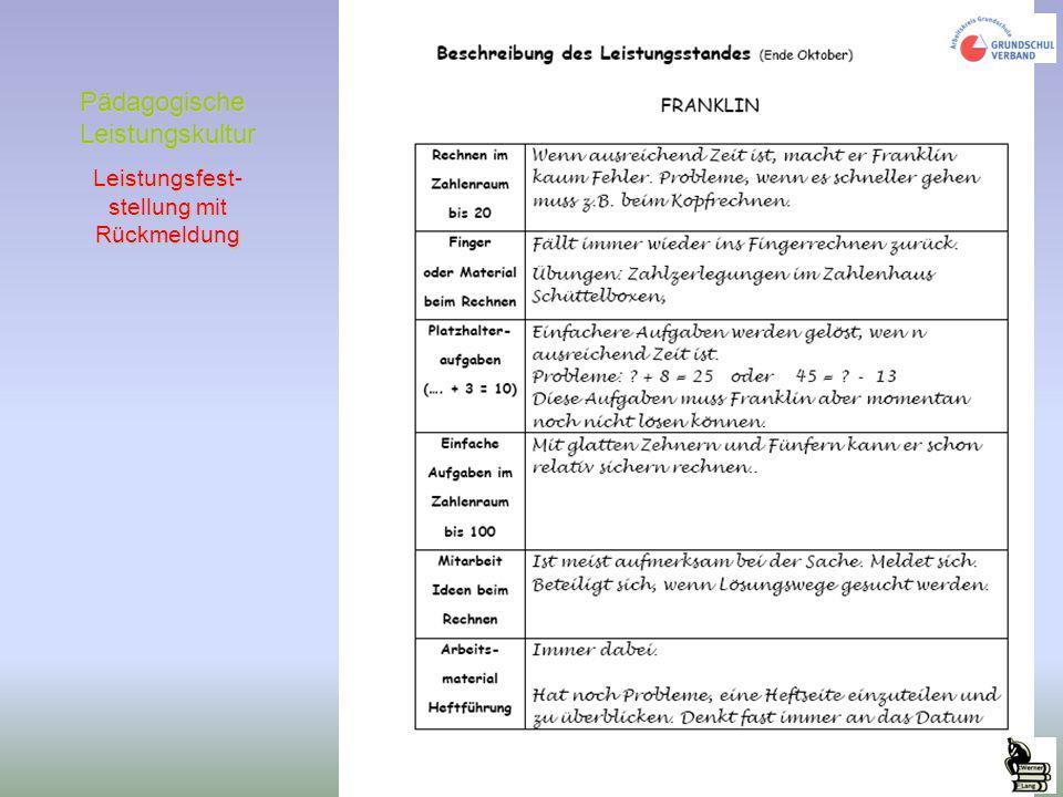 Leistungs- fest- stellung mit Rück- meldung PädagogischeLeistungskulturLeistungsfest- stellung mit Rückmeldung