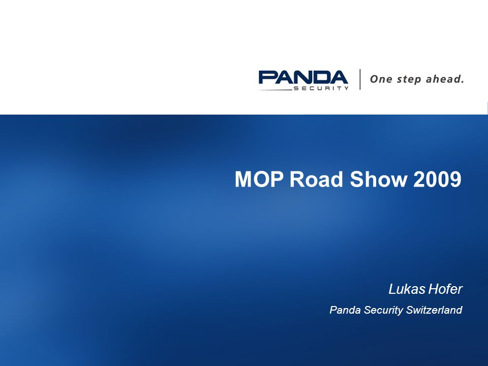 1 MOP Road Show 2009 Lukas Hofer Panda Security Switzerland