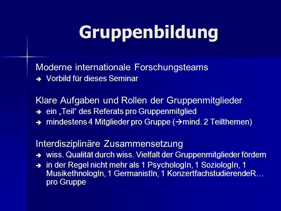 """Gruppenbildung Moderne internationale Forschungsteams   Vorbild für dieses Seminar Klare Aufgaben und Rollen der Gruppenmitglieder   ein """"Teil"""" de"""