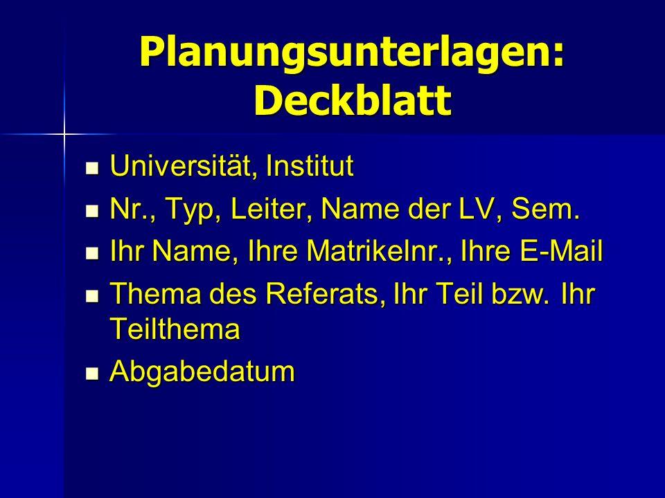 Planungsunterlagen: Deckblatt Universität, Institut Universität, Institut Nr., Typ, Leiter, Name der LV, Sem. Nr., Typ, Leiter, Name der LV, Sem. Ihr