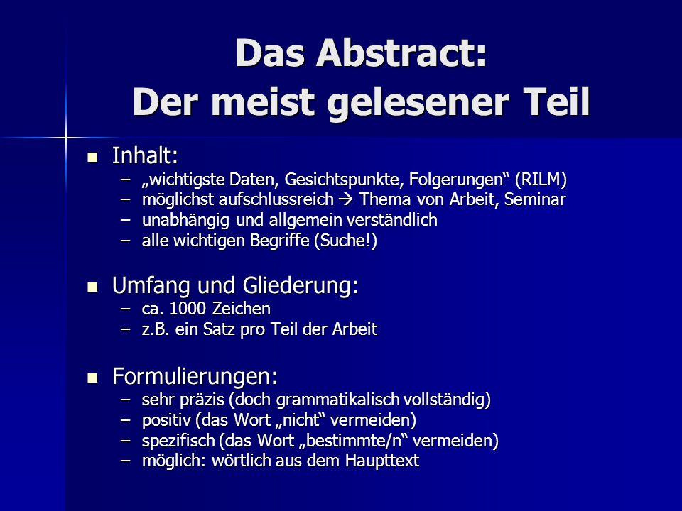 """Das Abstract: Der meist gelesener Teil Inhalt: Inhalt: –""""wichtigste Daten, Gesichtspunkte, Folgerungen"""" (RILM) –möglichst aufschlussreich  Thema von"""