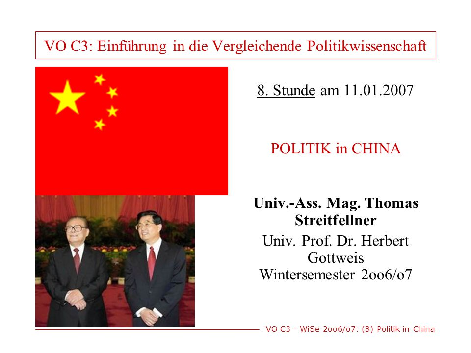 VO C3 - WiSe 2oo6/o7: (8) Politik in China XVI.