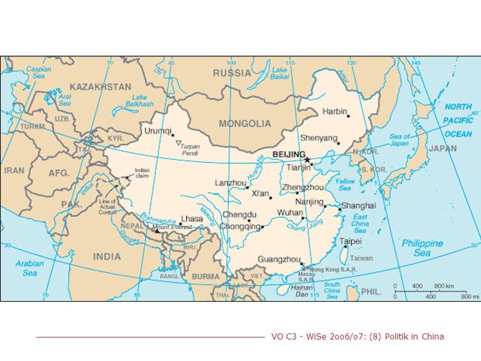 VO C3 - WiSe 2oo6/o7: (8) Politik in China 1,3 Milliarden Einwohner kontinuierliche wirtschaftl.