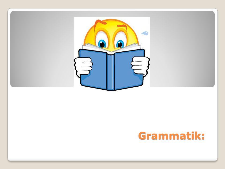 Grammatik: