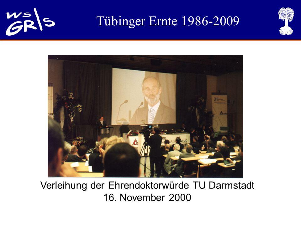 Tübinger Ernte 1986-2009 Verleihung der Ehrendoktorwürde TU Darmstadt 16. November 2000