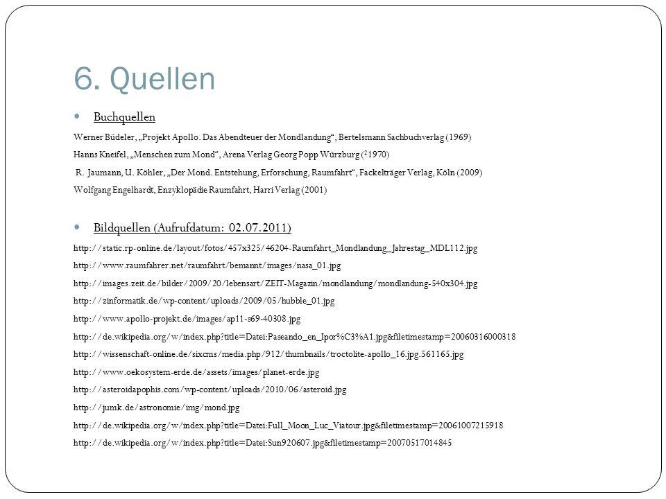"""6.Quellen Buchquellen Werner Büdeler, """"Projekt Apollo."""