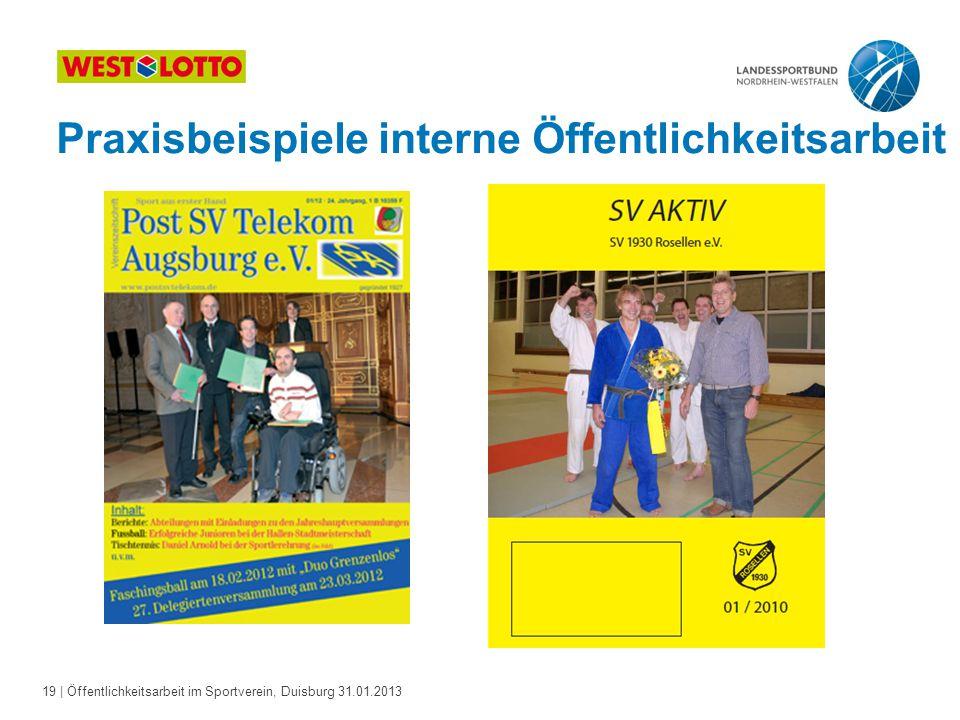 19   Öffentlichkeitsarbeit im Sportverein, Duisburg 31.01.2013 Praxisbeispiele interne Öffentlichkeitsarbeit