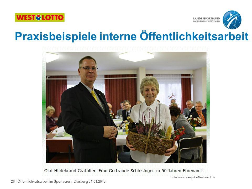 26   Öffentlichkeitsarbeit im Sportverein, Duisburg 31.01.2013 Foto: www. ssv-pck-90-schwedt.de Praxisbeispiele interne Öffentlichkeitsarbeit