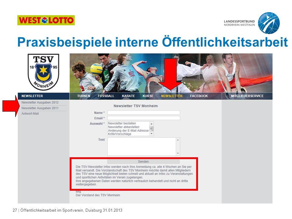 27   Öffentlichkeitsarbeit im Sportverein, Duisburg 31.01.2013 Praxisbeispiele interne Öffentlichkeitsarbeit