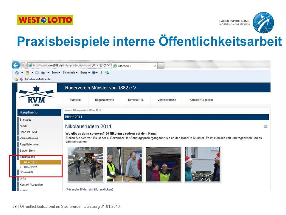 29   Öffentlichkeitsarbeit im Sportverein, Duisburg 31.01.2013 Praxisbeispiele interne Öffentlichkeitsarbeit