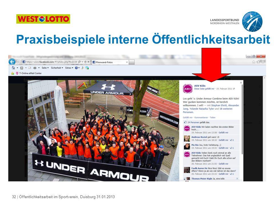32   Öffentlichkeitsarbeit im Sportverein, Duisburg 31.01.2013 Praxisbeispiele interne Öffentlichkeitsarbeit