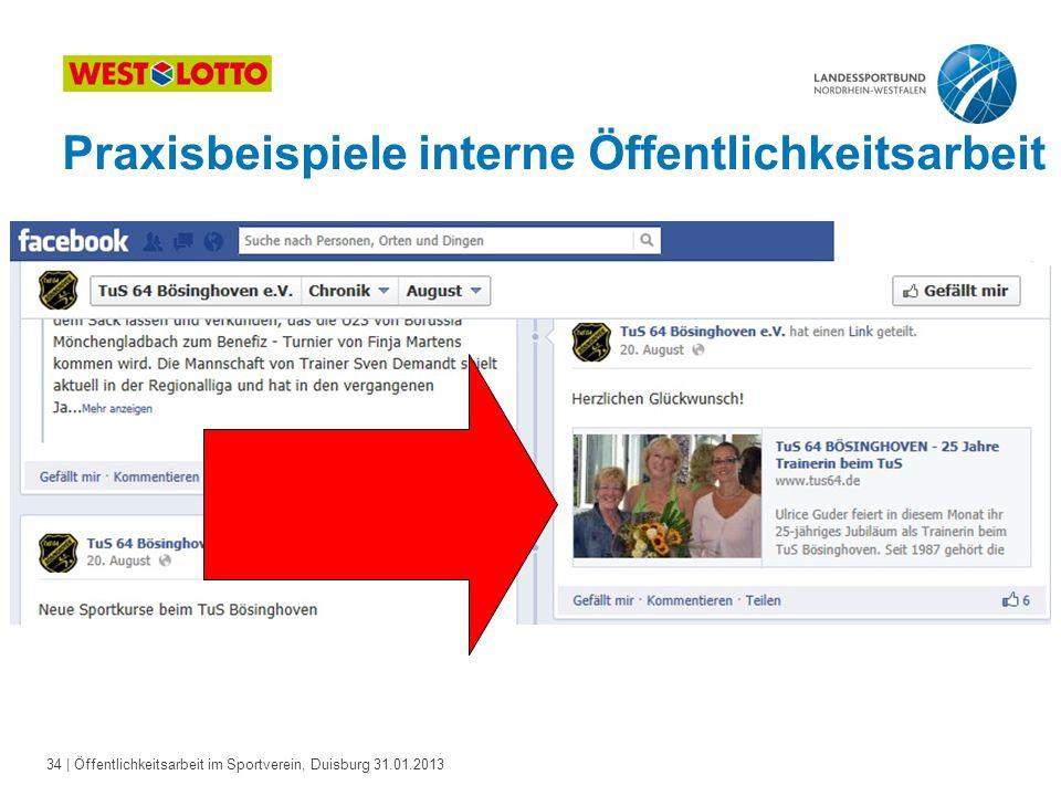 34   Öffentlichkeitsarbeit im Sportverein, Duisburg 31.01.2013 Praxisbeispiele interne Öffentlichkeitsarbeit