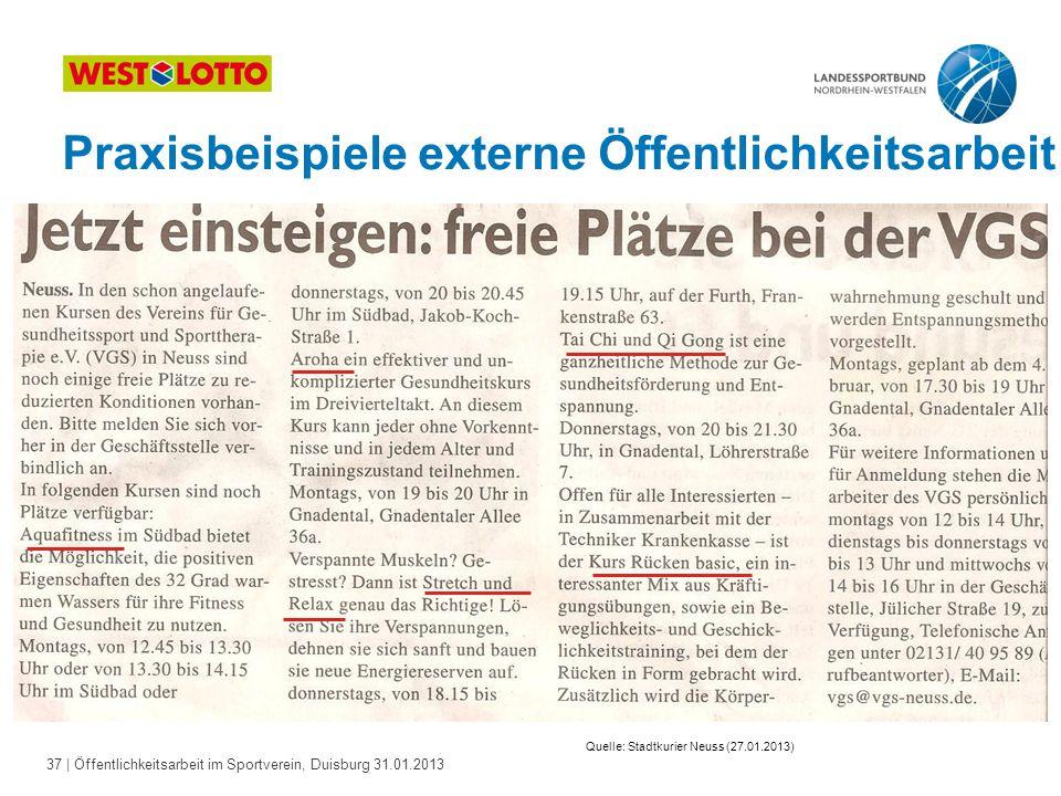 37   Öffentlichkeitsarbeit im Sportverein, Duisburg 31.01.2013 Praxisbeispiele externe Öffentlichkeitsarbeit Quelle: Stadtkurier Neuss (27.01.2013)