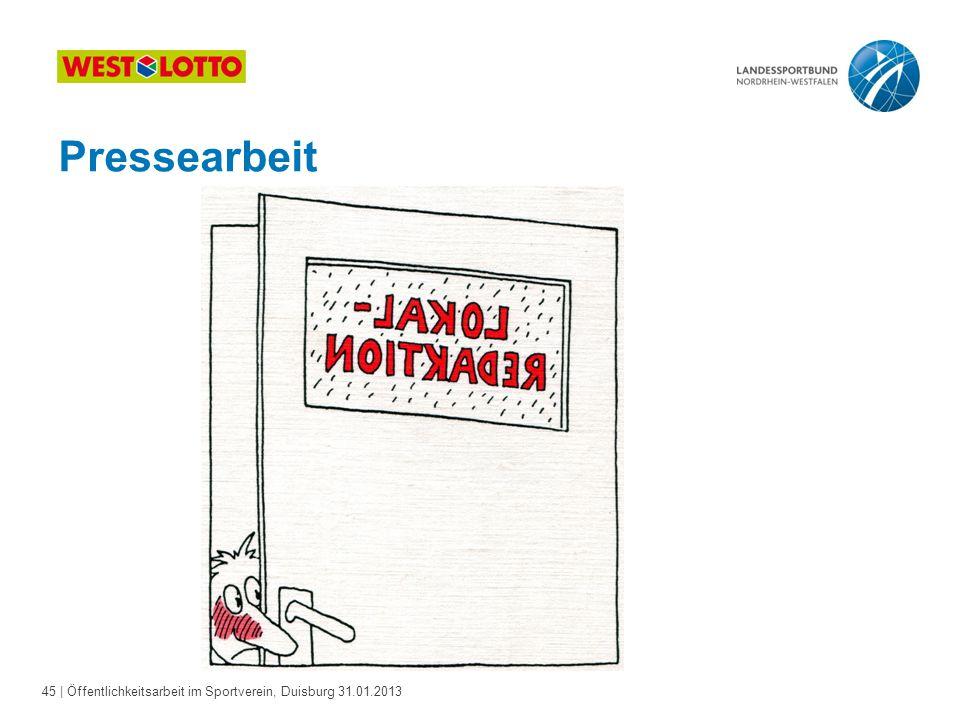 45   Öffentlichkeitsarbeit im Sportverein, Duisburg 31.01.2013 Pressearbeit