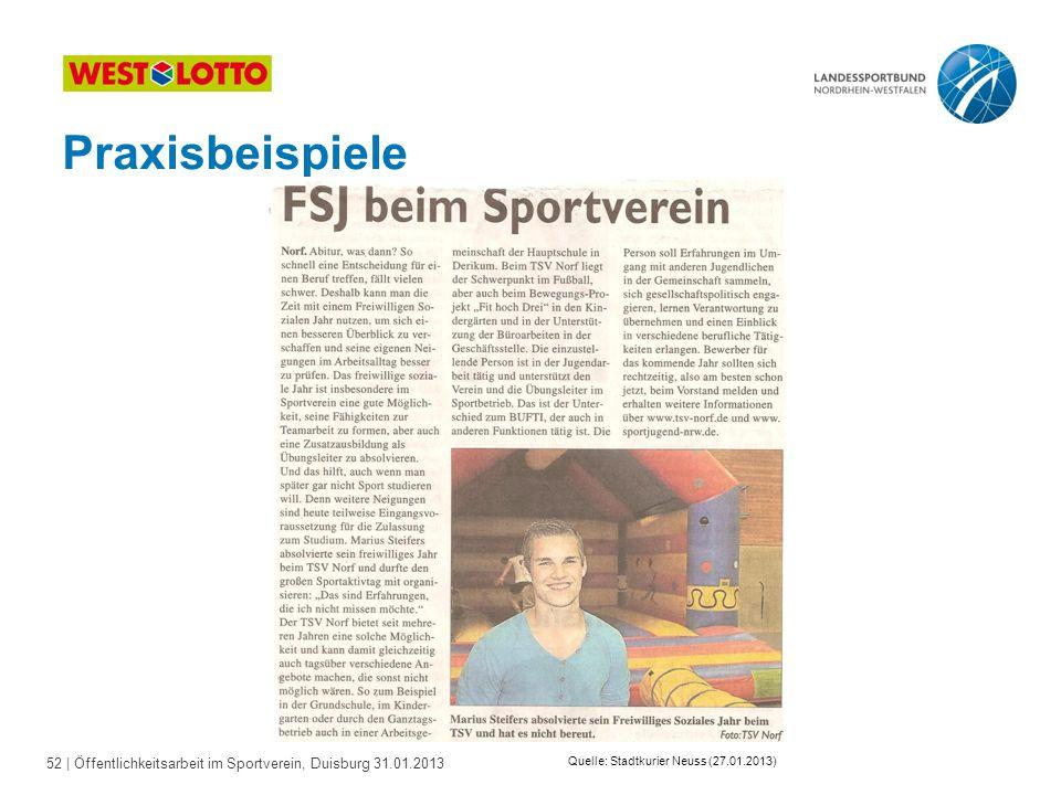 52   Öffentlichkeitsarbeit im Sportverein, Duisburg 31.01.2013 Praxisbeispiele Quelle: Stadtkurier Neuss (27.01.2013)