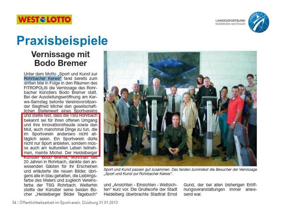 54   Öffentlichkeitsarbeit im Sportverein, Duisburg 31.01.2013 Praxisbeispiele