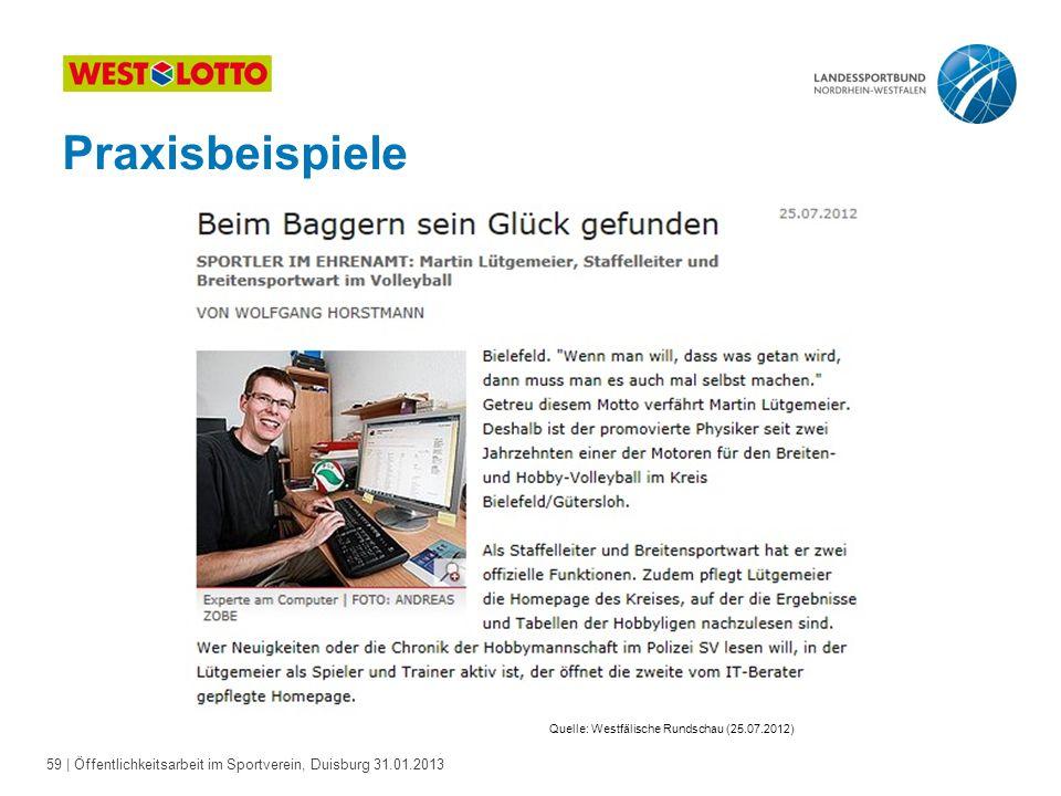 59   Öffentlichkeitsarbeit im Sportverein, Duisburg 31.01.2013 Praxisbeispiele Quelle: Westfälische Rundschau (25.07.2012)
