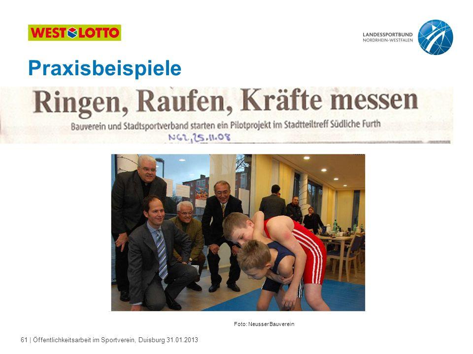 61   Öffentlichkeitsarbeit im Sportverein, Duisburg 31.01.2013 Praxisbeispiele Foto: Neusser Bauverein