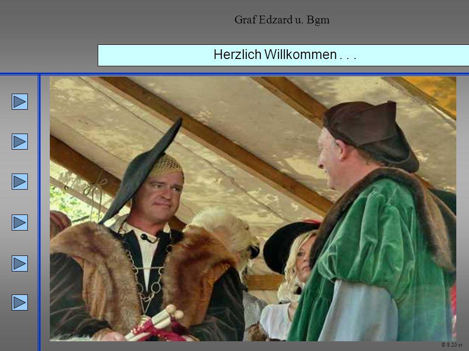 Herzlich Willkommen... Graf Edzard u. Bgm © 8.20 st