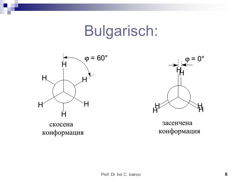 Prof. Dr. Ivo C. Ivanov5 Bulgarisch: