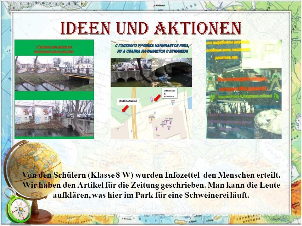 Ideen und Aktionen Von den Schülern (Klasse 8 W) wurden Infozettel den Menschen erteilt.