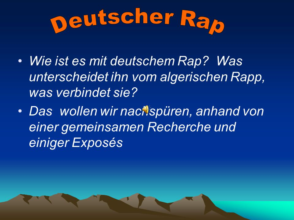 Aufgabe : Was sind die häufigsten Themen deutscher Rap-Lieder .