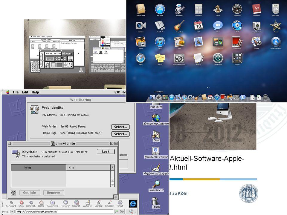 Universität zu Köln Quelle: http://www.computerbild.de/artikel/cb-Aktuell-Software-Apple- Mac-OS-Geschichte-Betriebssystem-8831553.html