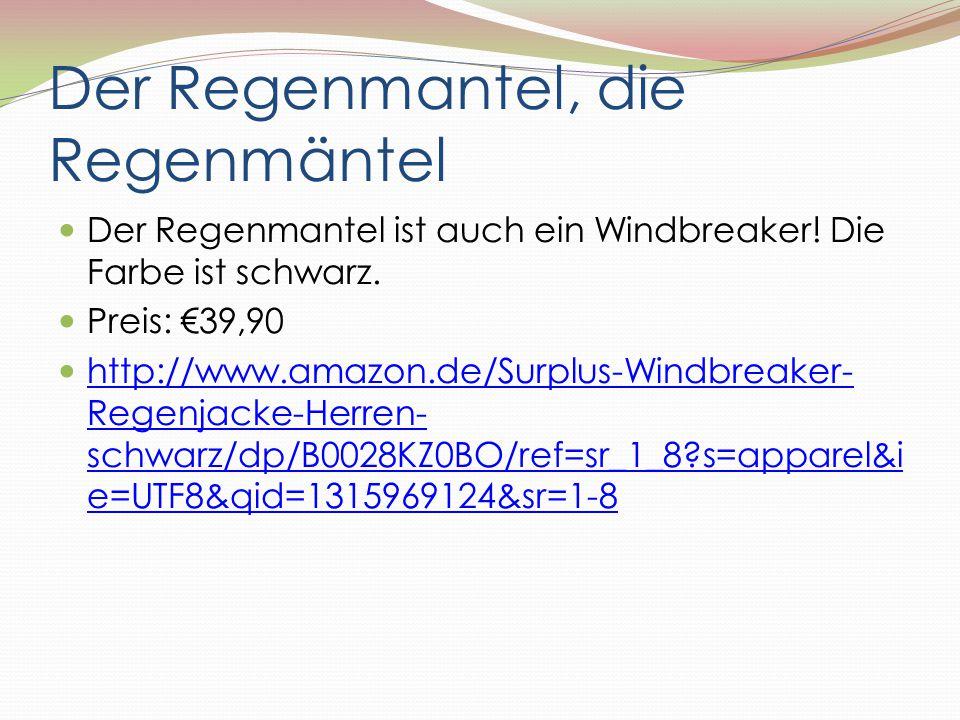 Der Regenmantel, die Regenmäntel Der Regenmantel ist auch ein Windbreaker! Die Farbe ist schwarz. Preis: €39,90 http://www.amazon.de/Surplus-Windbreak