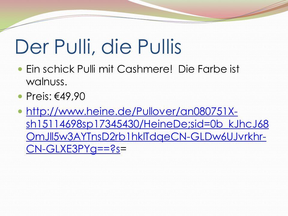 Der Pulli, die Pullis Ein schick Pulli mit Cashmere! Die Farbe ist walnuss. Preis: €49,90 http://www.heine.de/Pullover/an080751X- sh15114698sp17345430