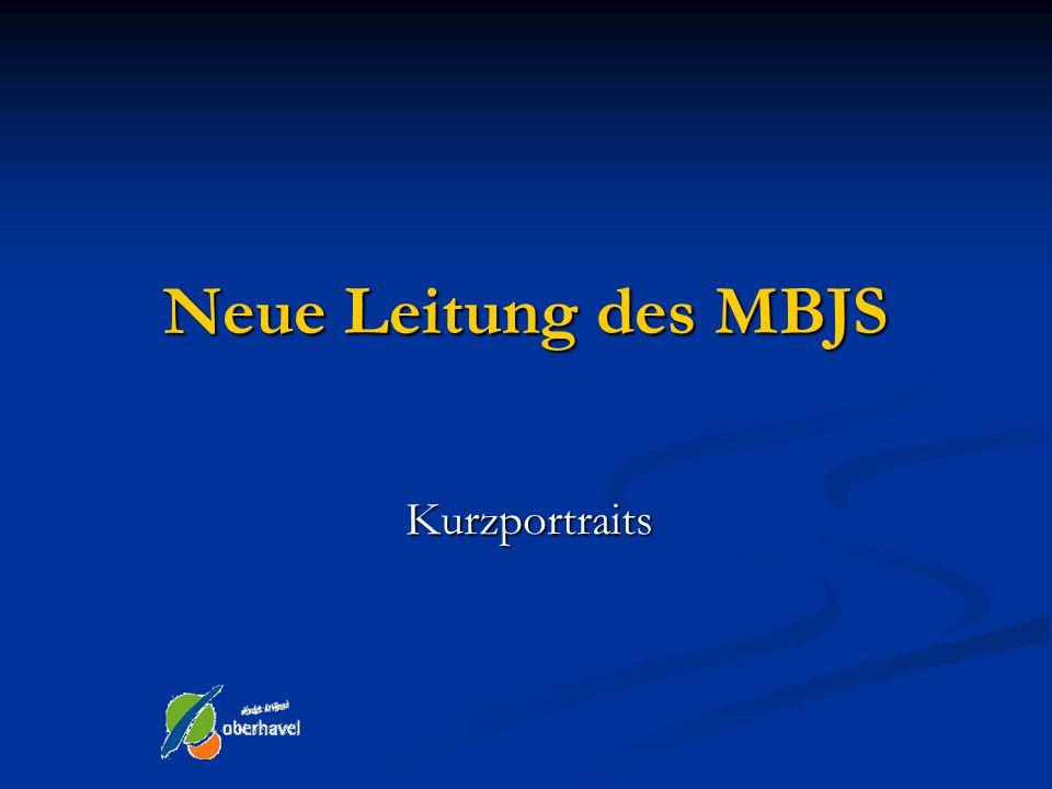 Neuer Minister Quelle: www.mbjs.brandenburg.de Neuer Minister des MBJS ist Günter Baaske.