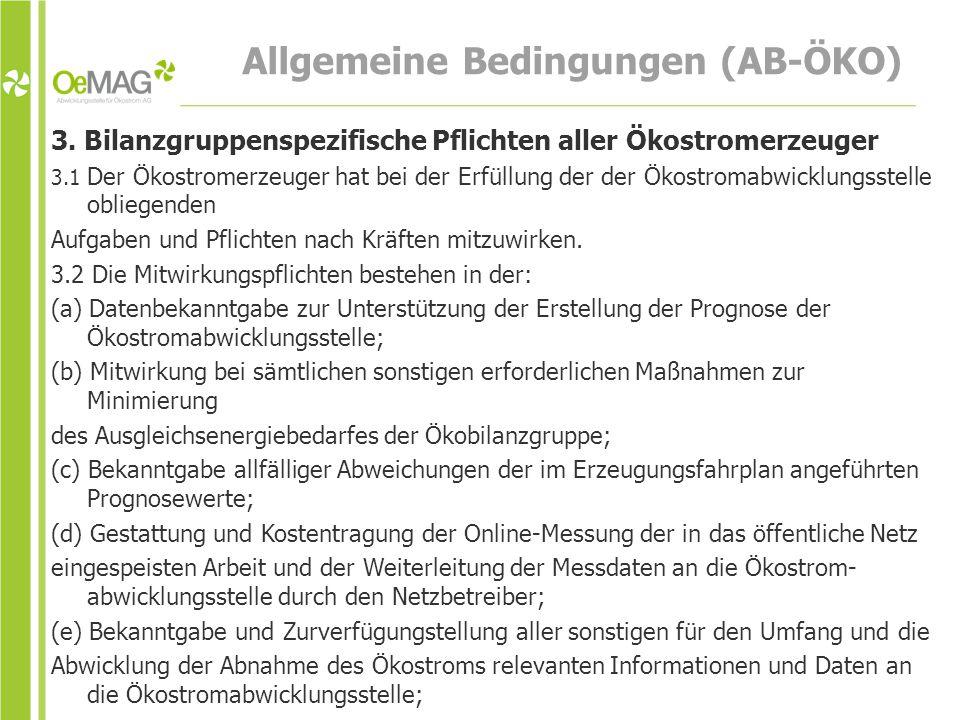 Allgemeine Bedingungen (AB-ÖKO) 3.