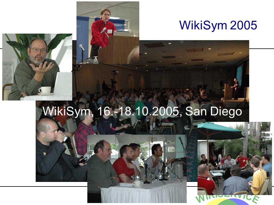 WikiSym, 16.-18.10.2005, San Diego WikiSym 2005