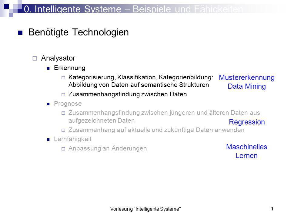 Vorlesung Intelligente Systeme 132 1.