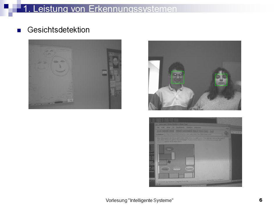 Vorlesung Intelligente Systeme 37 Merkmalsraum 3.