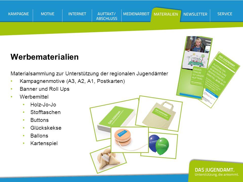 Werbematerialien Materialsammlung zur Unterstützung der regionalen Jugendämter Kampagnenmotive (A3, A2, A1, Postkarten) Banner und Roll Ups Werbemitte