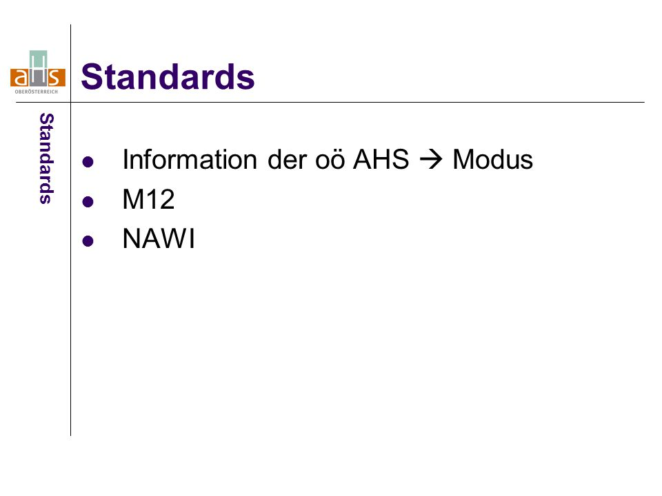 Information der oö AHS  Modus M12 NAWI Standards