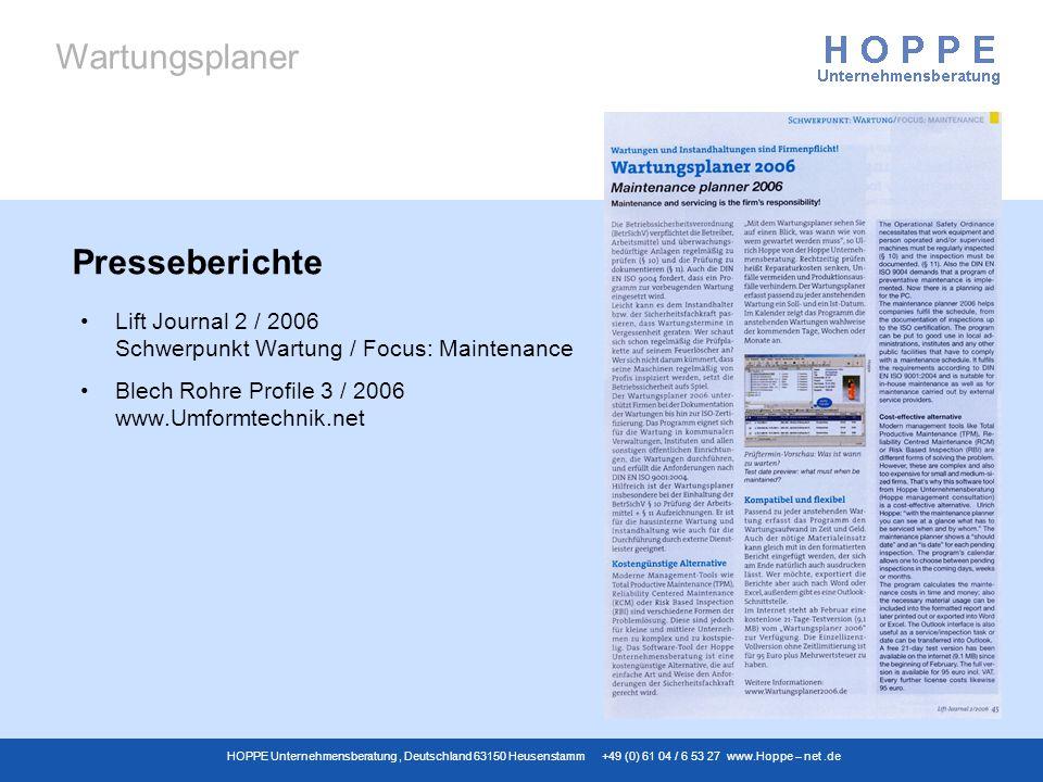 Wartungsplaner HOPPE Unternehmensberatung, Deutschland 63150 Heusenstamm +49 (0) 61 04 / 6 53 27 www.Hoppe – net.de Lift Journal 2 / 2006 Schwerpunkt