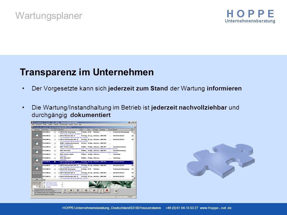 Wartungsplaner HOPPE Unternehmensberatung, Deutschland 63150 Heusenstamm +49 (0) 61 04 / 6 53 27 www.Hoppe – net.de Der Vorgesetzte kann sich jederzei