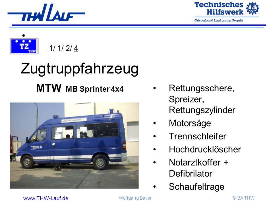 www.THW-Lauf.de Wolfgang Bayer© BA THW Zugtruppfahrzeug MTW MB Sprinter 4x4 Rettungsschere, Spreizer, Rettungszylinder Motorsäge Trennschleifer Hochdr
