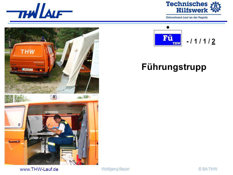 www.THW-Lauf.de Wolfgang Bayer© BA THW Führungstrupp - / 1 / 1 / 2
