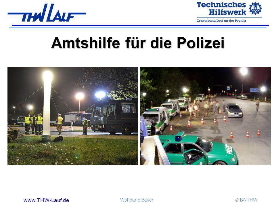 www.THW-Lauf.de Wolfgang Bayer© BA THW Amtshilfe für die Polizei