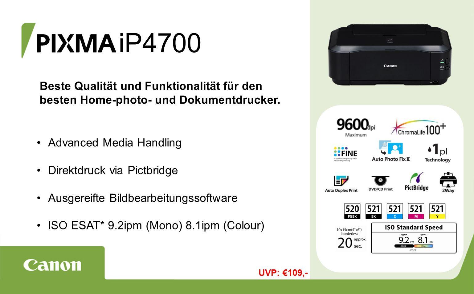 iP4700 Beste Qualität und Funktionalität für den besten Home-photo- und Dokumentdrucker.