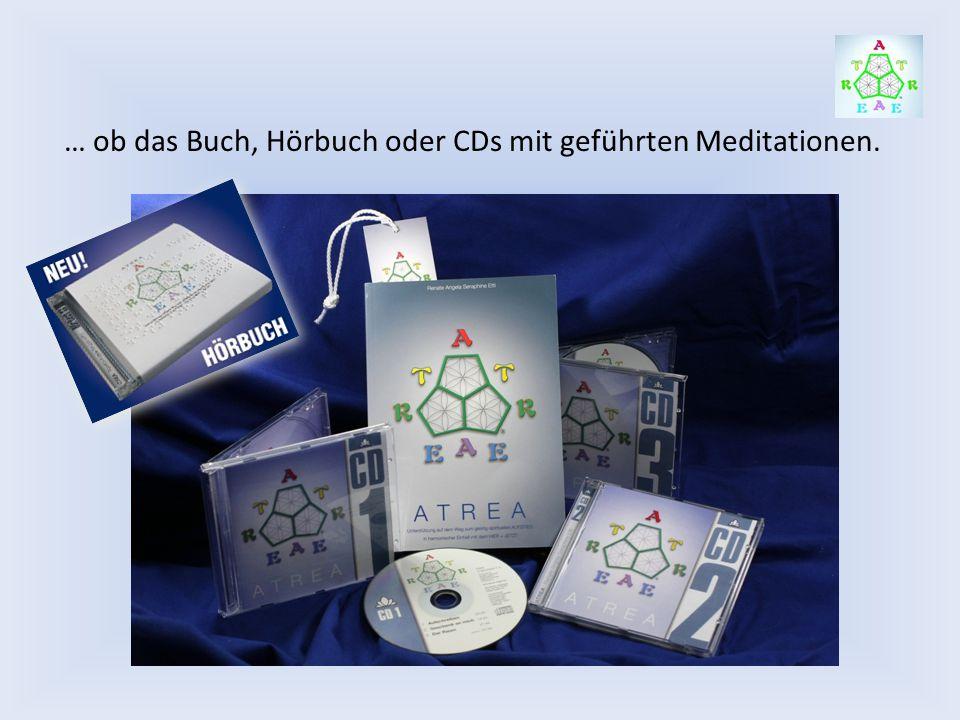 … ob das Buch, Hörbuch oder CDs mit geführten Meditationen.