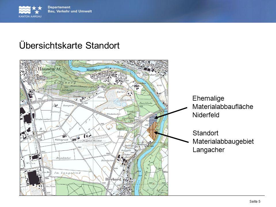 Seite 5 Übersichtskarte Standort Ehemalige Materialabbaufläche Niderfeld Standort Materialabbaugebiet Langacher