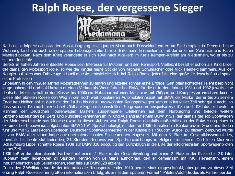 Ralph Roese, der vergessene Sieger berühmten Mille Miglia in Italien auf BMW 328 MM Roadster einen hervorragenden 3.