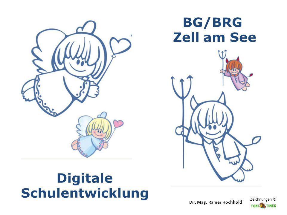 BG/BRG Zell am See Digitale Schulentwicklung Zeichnungen © Dir. Mag. Rainer Hochhold