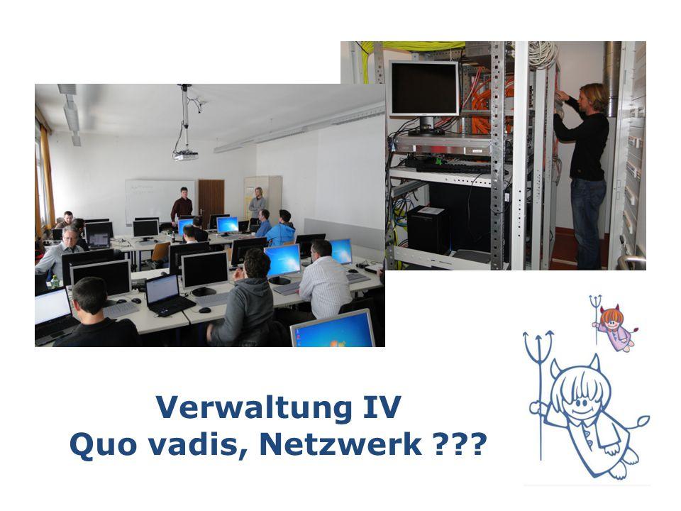 Verwaltung IV Quo vadis, Netzwerk
